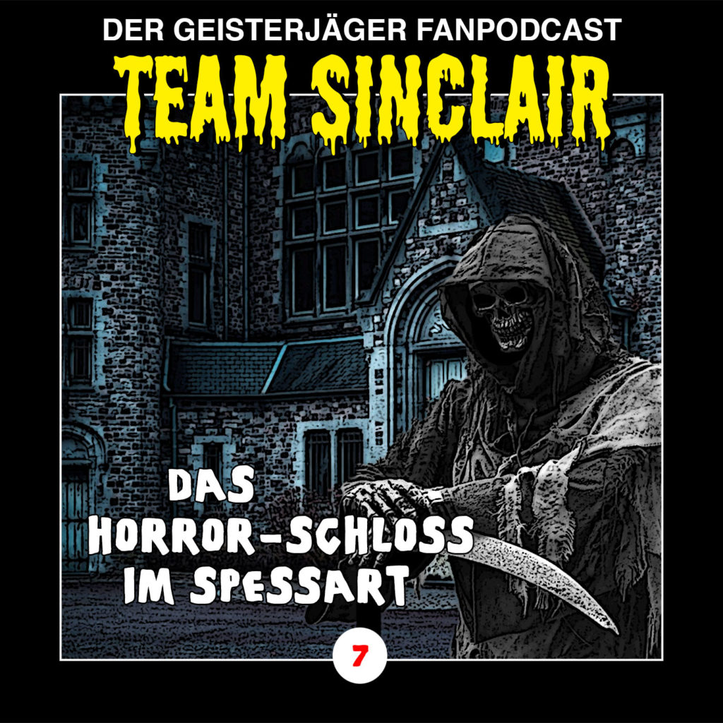 TSP #7: Das Horror-Schloss im Spessart